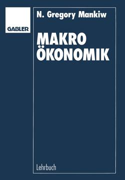 Makroökonomik von Mankiw,  Nicholas Gregory