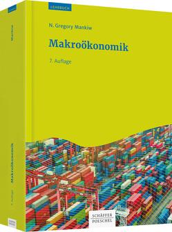 Makroökonomik von John,  Klaus-Dieter, Mankiw,  N. Gregory, Sauer,  Thomas