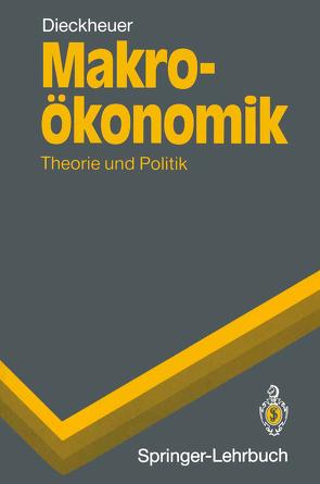 Makroökonomik von Dieckheuer,  Gustav