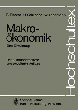 Makroökonomik von Ebel,  J., Friedmann,  W., Richter,  R., Schlieper,  U.