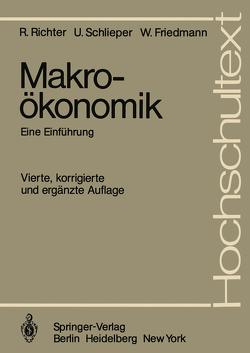 Makroökonomik von Ebel,  J., Friedmann,  Willy, Richter,  Rudolf, Schlieper,  Ulrich