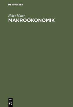 Makroökonomik von Majer,  Helge