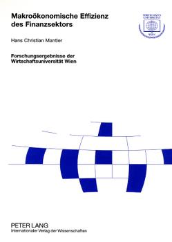 Makroökonomische Effizienz des Finanzsektors von Mantler,  Hans Christian