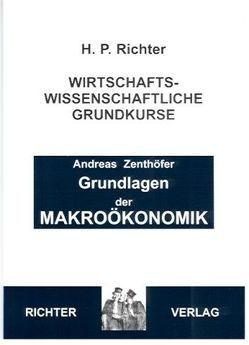 Makroökonomik, Grundkurs von Zenthöfer,  Andreas