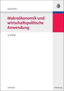 Makroökonomik und wirtschaftspolitische Anwendung von Peto,  Rudolf