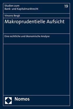 Makroprudentielle Aufsicht von Bergk,  Vincenz