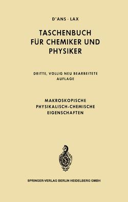 Makroskopische physikalisch-chemische Eigenschaften von D'Ans,  Jean, Lax,  Ellen