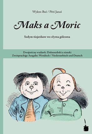 Maks a Moric von Busch,  Wilhelm, Janas,  Pets