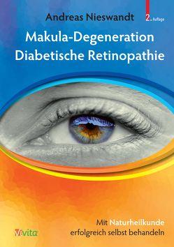 Makula-Degeneration, Diabetische Retinopathie von Nieswandt,  Andreas