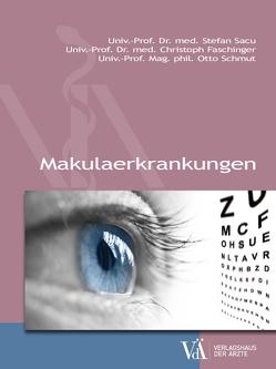 Makula-Erkrankungen von Faschinger,  Christoph, Sacu,  Stefan, Schmut,  Otto