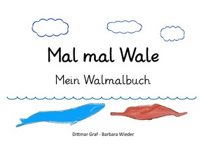 Mal mal Wale von Graf,  Dittmar, Wieder,  Barbara
