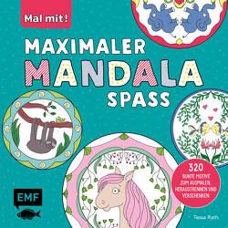 Mal mit! Maximaler Mandala-Spaß von Rath,  Tessa