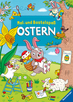 Mein bunter Mal- und Bastelspaß Ostern von Agentur Langer S. L., Lohr,  Stefan, Thau,  Christine