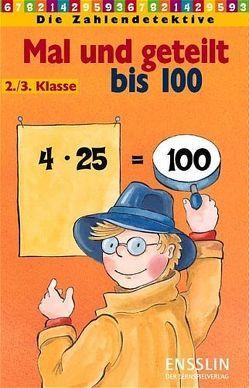 Mal und geteilt bis 100 – 2./3. Klasse von Rosenberg,  Katja