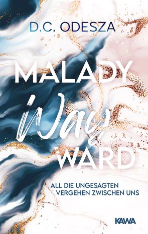 Malady Wayward von Odesza,  D. C.
