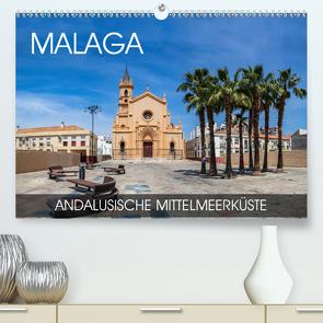 Malaga – andalusische Mittelmeerküste (Premium, hochwertiger DIN A2 Wandkalender 2020, Kunstdruck in Hochglanz) von Thoermer,  Val