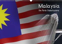 Malaysia – Die Perle Südostasiens (Wandkalender 2019 DIN A3 quer) von Kulla,  Alexander