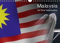 Malaysia – Die Perle Südostasiens (Wandkalender 2019 DIN A4 quer) von Kulla,  Alexander