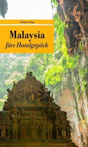 Malaysia fürs Handgepäck von Kober,  Reinhard