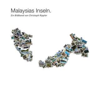 Malaysias Inseln. von Rippler,  Christoph