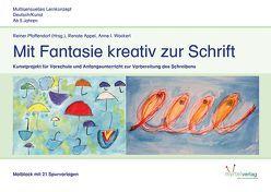 Malblock – Mit Fantasie zur Schrift von Appel,  Renate, Pfaffendorf,  Reiner, Wackerl,  Anne I.