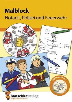 Malblock – Notarzt, Polizei und Feuerwehr von Specht,  Gisela