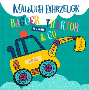 Malbuch Fahrzeuge ab 2 Jahren Bagger, Traktor & Co.