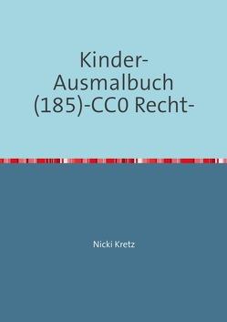 Malbuch für Kinder 185 von Kretz,  Nicki