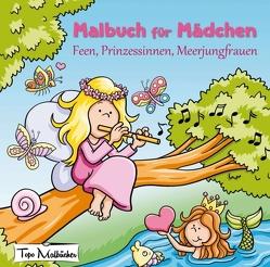 Malbuch für Mädchen: Feen, Prinzessinnen, Meerjungfrauen von Malbücher,  Topo