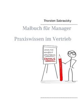 Malbuch für Manager von Sabrautzky,  Thorsten