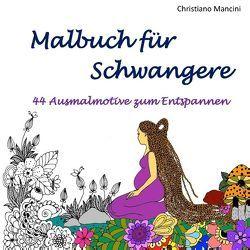 Malbuch für Schwangere von Mancini,  Christiano