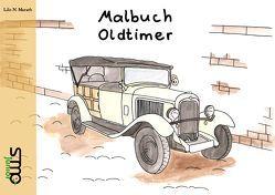 Malbuch Oldtimer von Lilo,  N. Marath