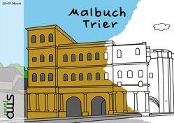 Malbuch Trier von Lilo,  N. Marath