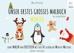 Malbuch Winter – UNSER ERSTES GROßES MALBUCH – WEIHNACHTEN von Petersson,  Milla
