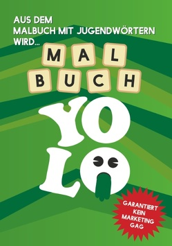 Malbuch Yolo – Der Buchstaben-Swag zum Ausmalen von Yolo,  Meister