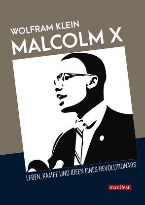 Malcolm X von Klein,  Wolfram