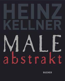 Male abstrakt von Kellner,  Heinz