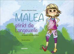 Malea stinkt die Langeweile von Sévérine,  Bächtold Sidler