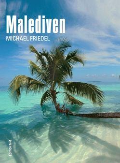 Malediven von Friedel,  Michael