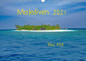 Malediven – Dreamland (Wandkalender 2021 DIN A3 quer) von Hennrich,  Peter