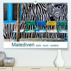 Malediven – echt – bunt – anders (Premium, hochwertiger DIN A2 Wandkalender 2021, Kunstdruck in Hochglanz) von Blome,  Dietmar