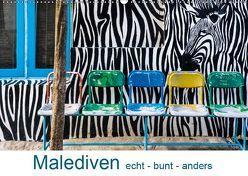 Malediven – echt – bunt – anders (Wandkalender 2019 DIN A2 quer) von Blome,  Dietmar