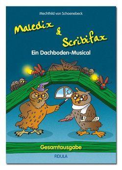 Maledix & Scribifax von Schoenebeck,  Mechthild von