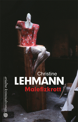 Malefizkrott von Lehmann,  Christine