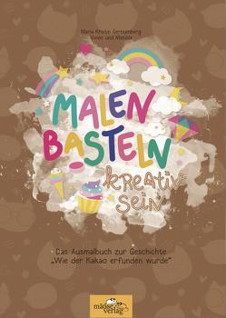 """Das Malbuch """"Wie der Kakao erfunden wurde"""" von Gerstenberg,  Maria Kristin"""