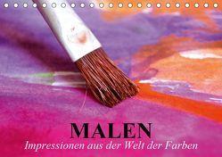 Malen. Impressionen aus der Welt der Farben (Tischkalender 2019 DIN A5 quer) von Stanzer,  Elisabeth