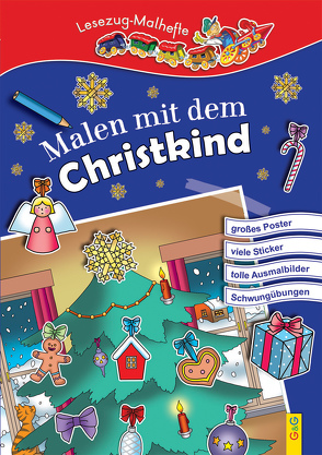 LESEZUG/ Malbuch: Malen mit dem Christkind von Guhe,  Irmtraud