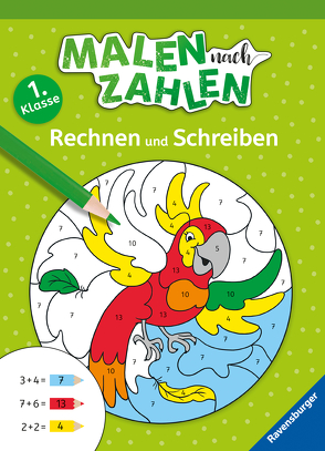 Malen nach Zahlen, 1. Kl.: Rechnen und Schreiben von Dölling,  Andrea, Jebautzke,  Kirstin
