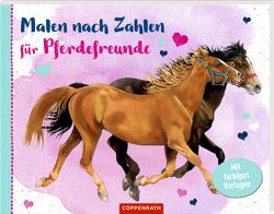 Malen nach Zahlen für Pferdefreunde von Roß,  Philipp