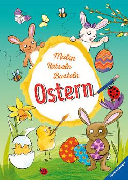 Malen – Rätseln – Basteln: Ostern von Eimer,  Petra, Penner,  Angelika, Pustlauk,  Thilo